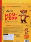 Mesikapp, milk chocolate with wafer, 300g, 18.11.2013, AS Kalev, Lehmja, Estonia