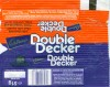 Double Decker, milk chocolate filled with smoth, chewy nougatine and crisp, crunchy cereal, 51g, 09.1992, Cadbury\'s, Bournville