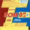 Rom o'lei 99, chocolate bar, 30g, 12.11.2011, Kandia Dulce S.A, Bucharest, Romania