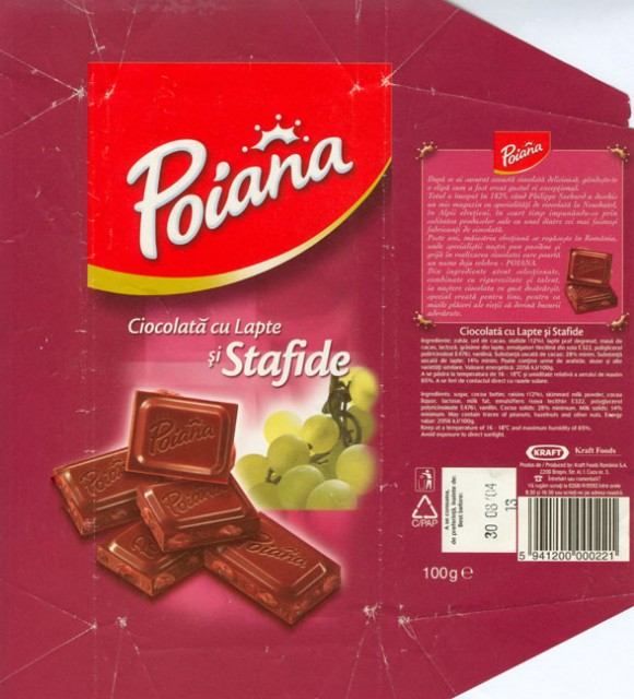 Poiana, milk chocolate with raisins, 100g, 30.08.2003, Kraft Foods Romania, Brasov, Romania