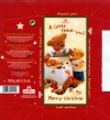 Merry Christmas, a little thank-you! whole milk chocolate of high quality, 100g, 2008, Windel GmbH & Co.KG, Osnabruck, Germany